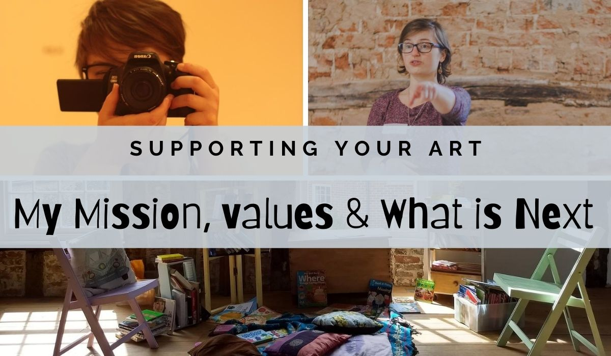 Header for My Mission Blog Post Supporting Your Art