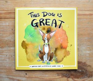 This Dog is Great by Charli Vince